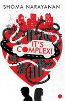 It's Complex!