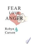 Fear Love Anger