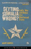 Pdf Getting Somalia Wrong?