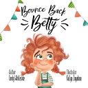 Bounce Back Betty