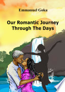 Our Romantic Journey Through the Days