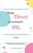 Your Dreams are Waiting for You