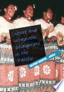 Culture and Sustainable Development in the Pacific