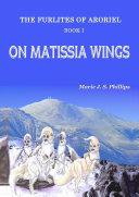 The Furlites of Aroriel - On Matissia Wings