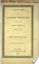 Lecture on national character, delivered at the Jamaica lyceum, L. I., April 25th, 1843