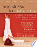Mindfulness for Teen Anxiety Book