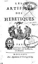 Les artifices des hérétiques