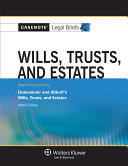 Casenote Legal Briefs for Wills, Trusts, and Estates, Keyed to Dukeminier and Sitkoff