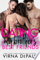 Dating My Brother S Best Friends