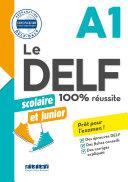DELF scolaire et junior - 100% réussite - A1 - Livre - Version numérique epub