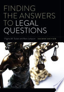 Finding the Answers to Legal Questions / Virginia M. Tucker, Marc Lampson.