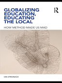 Globalizing Education  Educating the Local