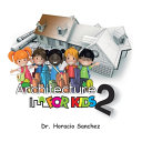 Architecture for Kids 2