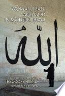 Woman  Man  and God in Modern Islam