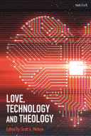 Love, Technology and Theology