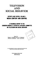 Television and Social Behavior  Media content and control