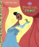 The Princess and the Frog Little Golden Book (Disney Princess and the Frog) Pdf/ePub eBook
