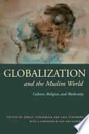 Globalization And The Muslim World