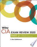 """""""Wiley CIA Exam Review 2020, Part 2: Practice of Internal Auditing"""" by S. Rao Vallabhaneni"""