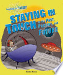 Staying In Touch In The Past Present And Future Book PDF