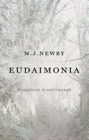 Eudaimonia - Happiness Is Not Enough