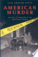 American Murder  Homicide in the early 20th century Book