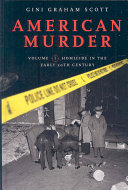 American Murder  Homicide in the early 20th century
