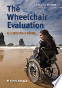 """The Wheelchair Evaluation: A Clinician's Guide"" by Mitch Batavia"