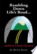 Rambling Down Life s Road