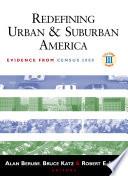 Redefining Urban and Suburban America