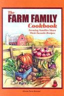 The Farm Family Cookbook