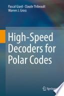 High Speed Decoders for Polar Codes