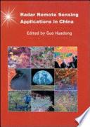 Applications of Radar Remote Sensing in China Book