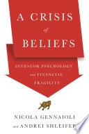 A Crisis of Beliefs