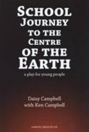 School Journey to the Centre of the Earth Book Online