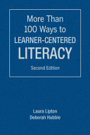 More Than 100 Ways to Learner Centered Literacy