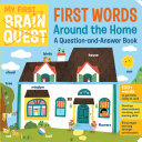 My First Brain Quest First Words  Around the Home Book
