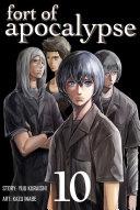 Fort of Apocalypse Volume 10