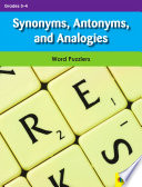 Synonyms, Antonyms, and Analogies