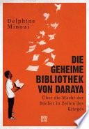 Die geheime Bibliothek von Daraya