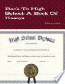 Back To High School  A Book Of Essays Book PDF