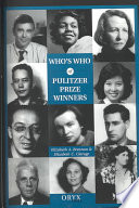 Who s who of Pulitzer Prize Winners