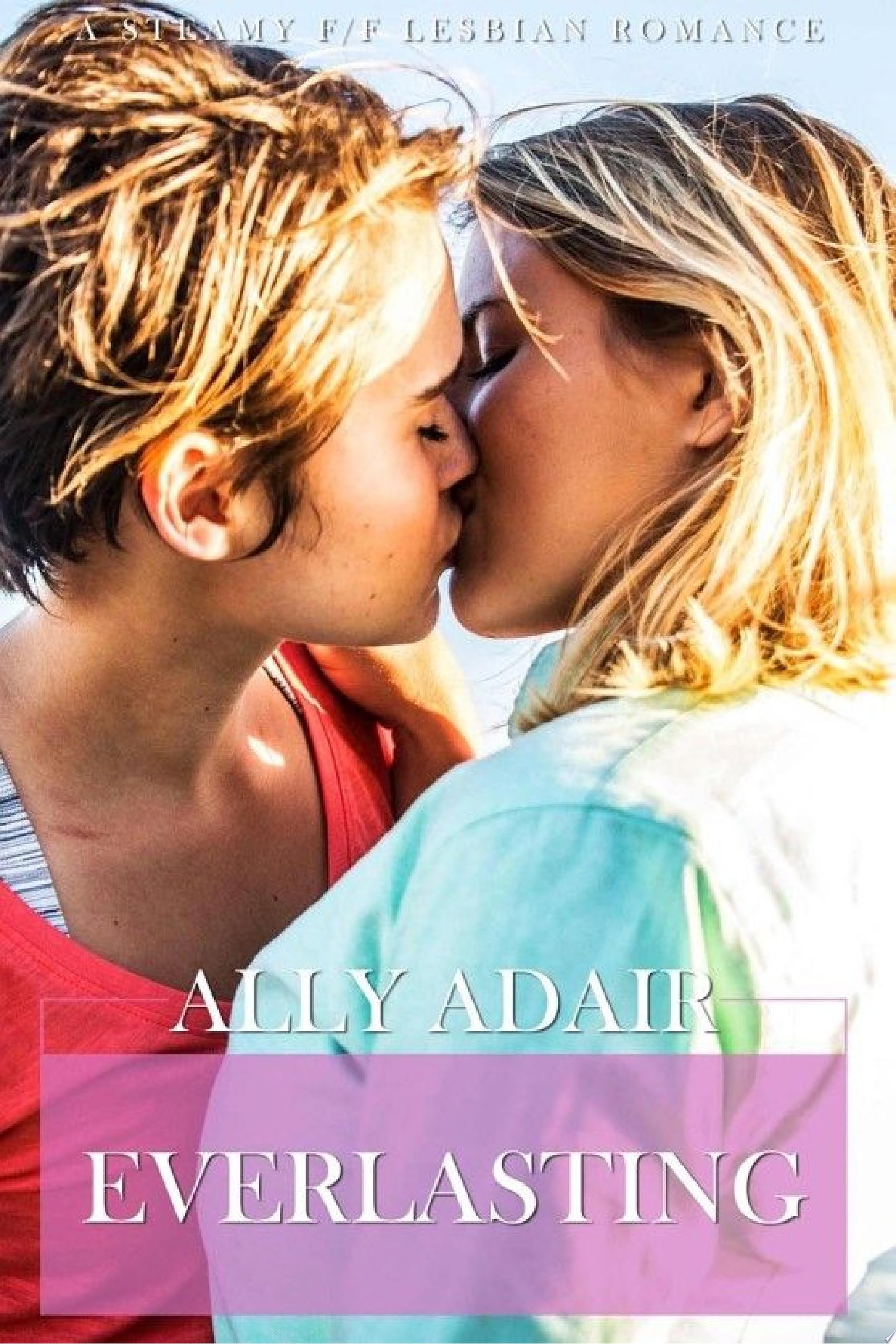 Everlasting  A Lesbian Romance