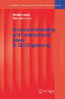 Mechanical Modelling and Computational Issues in Civil Engineering