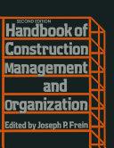 Handbook of Construction Management and Organization [Pdf/ePub] eBook