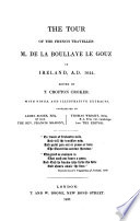 The tour of ... m. de la Boullaye le Gouz in Ireland, A.D. 1644, ed. by T.C. Croker, with notes by J. Roche [and others].
