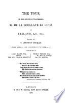 The tour of ... m. de la Boullaye le Gouz in Ireland, A.D. 1644, ed. by T.C. Croker, with notes by J. Roche [and others].