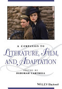 A Companion to Literature  Film  and Adaptation