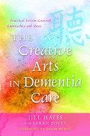 The Creative Arts in Dementia Care Pdf/ePub eBook