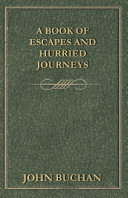 A Book of Escapes and Hurried Journeys Book